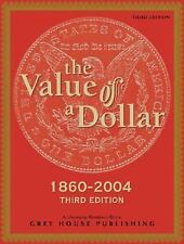 The Value of a Dollar: Prices and Incomes in the United States, 1860-2-ExLibrary