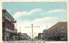 Gary Indiana Broadway Showing Gary Theatre Antique Postcard (J28017)