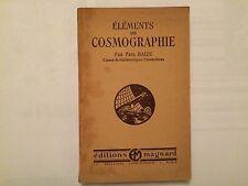 ELEMENTS DE COSMOGRAPHIE 1949 PAUL BAIZE MATHEMATIQUES