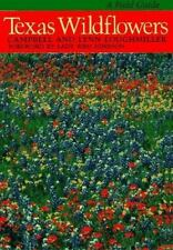 Texas Wildflowers: A Field Guide