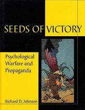 SEEDS of VICTORY, PSYCHOLOGICAL WARFARE & PROPAGANDA - GULF WAR REFERENCE BOOK