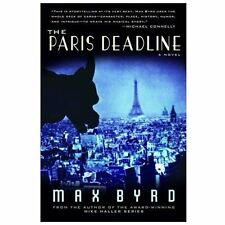 The Paris Deadline by Max Byrd (2013, Paperback)