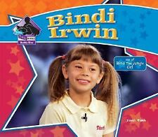 Bindi Irwin 'Star of Bindi the Jungle Girl' by Sarah Tieck Big Buddy Bio HC