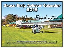 GRASS STRIP AVIATOR WALL CALENDAR FOR 2016 - 109 AIRCRAFT PHOTOS