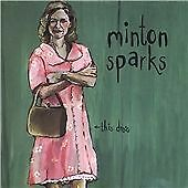 Minton Sparks - This Dress (2007)