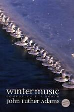Winter Music : Composing the North by John Luther Adams (2004, CD-ROM /...