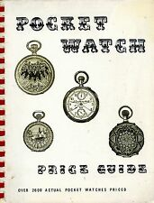 Antique Pocket Watches - Elgin Hamilton Howard Waltham Swiss Etc / Book + Values