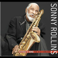 Without a Song: The 9/11 Concert by Sonny Rollins (CD, Aug-2005, Milestone...