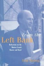 From the Left Bank : Reflections on the Modern French Theater and Novel...