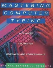 Mastering Computer Typing: A Painless Course for Beginners and Professionals