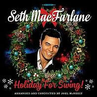 SETH MACFARLANE - HOLIDAY FOR SWING - CD - Sealed