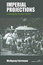 NEW - Imperial Projections: Screening the German Colonies (Film Europa)