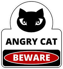 "#890 3"" (1) Beware of Cat Very Angry Cat Guard Cat Decal Sticker LAMINATED B&W"