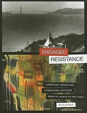 Engaged Resistance: American Indian Art, Literature, and Film from Alcatraz to