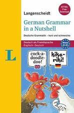 LANGENSCHEIDT GERMAN GRAMMAR IN A NUTSHELL - BUCH MIT DOWNLOAD by Christian...