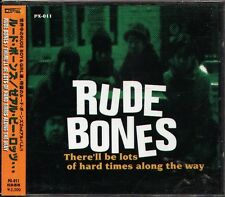 RUDE BONES - There'll Be Lots Of Hard Times Along The Way - Japan CD - J-POP OBI