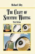 The Craft of Scientific Writing by Michael Alley 3rd Edition