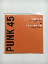 PUNK 45 THE PAGANS / CONTROLLERS NEUTRON BOMB 7'' VINYL Record Store Day RSD