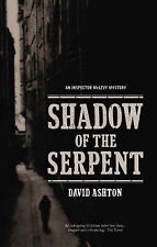 The Shadow of the Serpent An Inspector McLevy Mystery, David Ashton