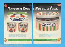 TOP989-PUBBLICITA'/ADVERTISING-1989- DANONE - MEREN'DAN REGALA MINIFRIGO-2 fogli