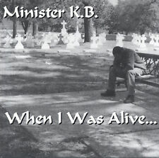 Minister K.B.: When I Was Alive  Audio Cassette