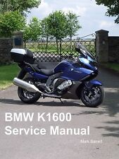 BMW K1600GT K1600GTL K1600GTLE K1600 2011 on Service Workshop Owners Manual