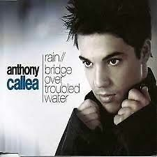Anthony Callea - Rain/Bridge Over Troubled Water CD Single