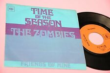 "ZOMBIES 7"" TIME OF THE SEASON ORIG ITALY 1969 NM !!!  TOOOOPPPPPP"