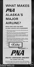 PNA PACIFIC NORTHERN AIRLINES 1966 WHAT MAKES PNA ALASKA'S MAJOR AIRLINE? AD