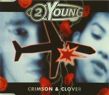 CD Maxi - 2 Young-Crimson & Clover - #a2555