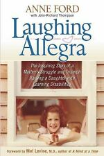 Laughing Allegra: The Inspiring Story of a Mother's Struggle and Trium-ExLibrary