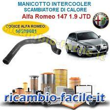 MANICOTTO TUBO ALFA 147 SUPERIORE INTERCOOLER SCAMBIATORE CALORE PER 50508081