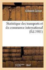 Sciences Sociales: Statistique des Transports et du Commerce International by...