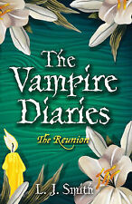"The Vampire Diaries: 4: The Reunion, J Smith, L, ""AS NEW"" Book"