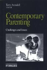 Contemporary Parenting: Challenges and Issues (Understanding Families -ExLibrary