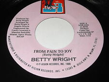 Betty Wright: From Pain To Joy / (Project Mix) 45 - Soul
