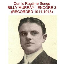 BILLY MURRAY - ENCORE 3 - THE RAGTIME ERA  PHONOGRAPH RECORDING FAVORITE- New CD