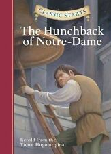 Classic Starts?: The Hunchback of Notre-Dame (Classic Starts(TM) Series), Hugo,