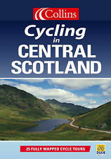 COLLINS CYCLING IN CENTRAL SCOTLAND 25 FULLY MAPPED CYCLE TOURS