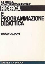 Programmazione didattica - Paolo Calidoni - Editrice La Scuola 3199