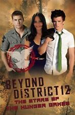 Beyond District 12: The Stars of The Hunger Games (Hunger Games Film T-ExLibrary