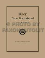 1931 Buick ONLY Coupe and Sedan Fisher Body Shop Manual Repair and Service Book