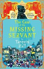 The Case of the Missing Servant: from the Files of Vish Puri, India's Most Priva