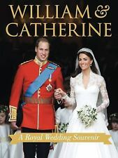 William and Catherine : A Royal Wedding Souvenir by Annie Bullen (2011,...