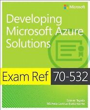 Exam Ref: Developing Microsoft Azure Solutions by Michele Leroux Bustamante, Zoi