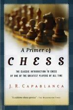 A Primer of Chess by Jose R. Capablanca (2002, Paperback)
