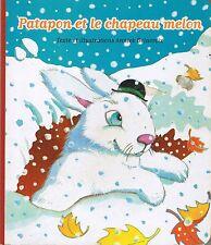 Patapon et Le Chapeau Melon *  Album Carton jeune enfant Annick DELACROIX