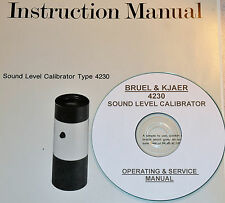 Bruel & Kjaer 4230 Sound Level Calibrator Operating & Service Manual