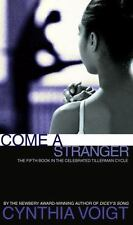 Come a Stranger (The Tillerman Series #5) Voigt, Cynthia Mass Market Paperback