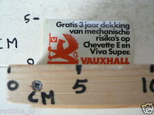 STICKER,DECAL VAUXHALL GRATIS 3 JAAR DEKKING VAN MECHANISCHE RISIKO'S OP CHEVETT